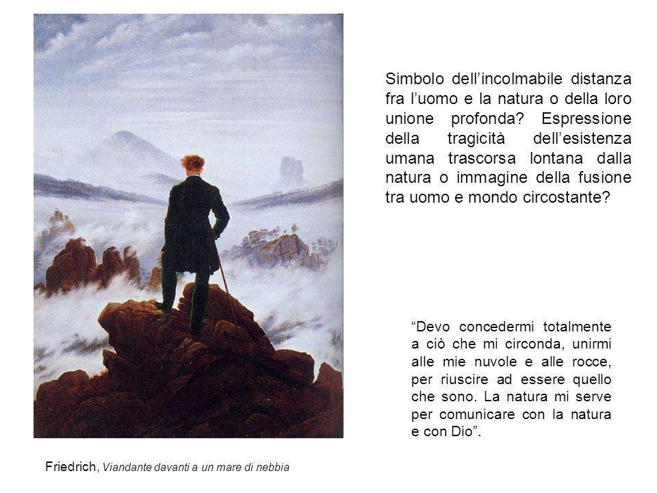 Simbolo dell'incolmabile distanza fra l'uomo e la natura o della loro unione profonda Espressione della tragicità dell'esistenza umana trascorsa lontana dalla natura o immagine della fusione tra uomo e mondo circostante