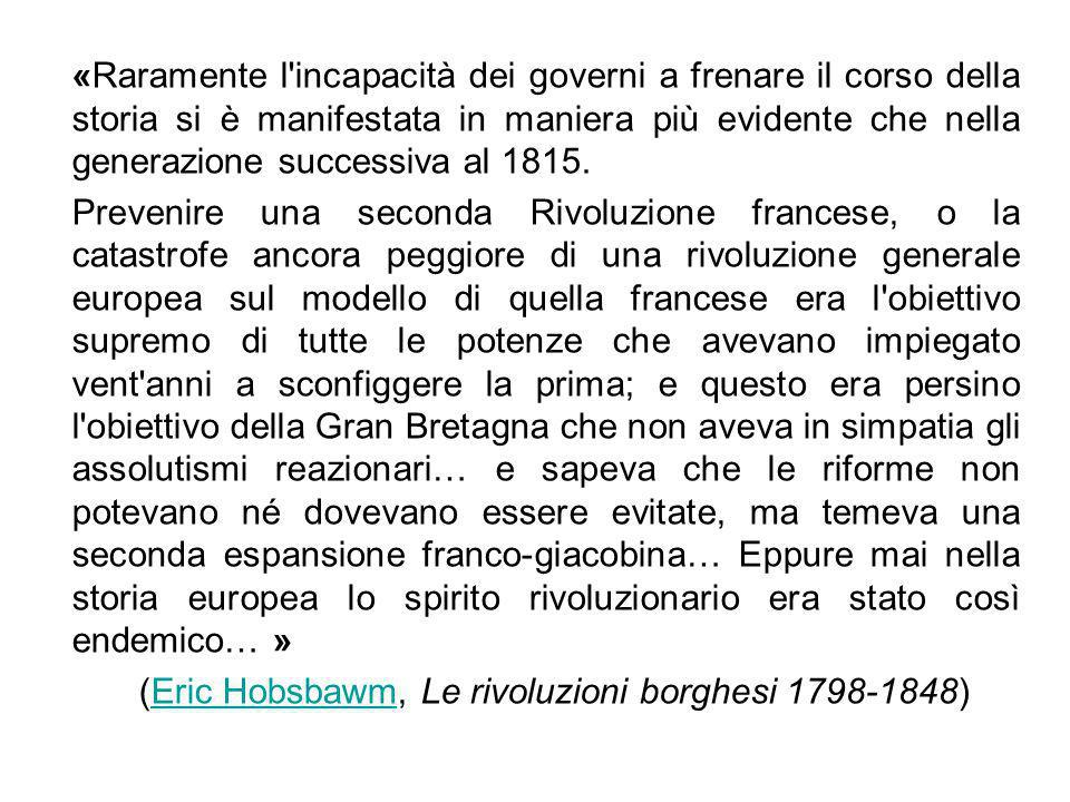 (Eric Hobsbawm, Le rivoluzioni borghesi 1798-1848)