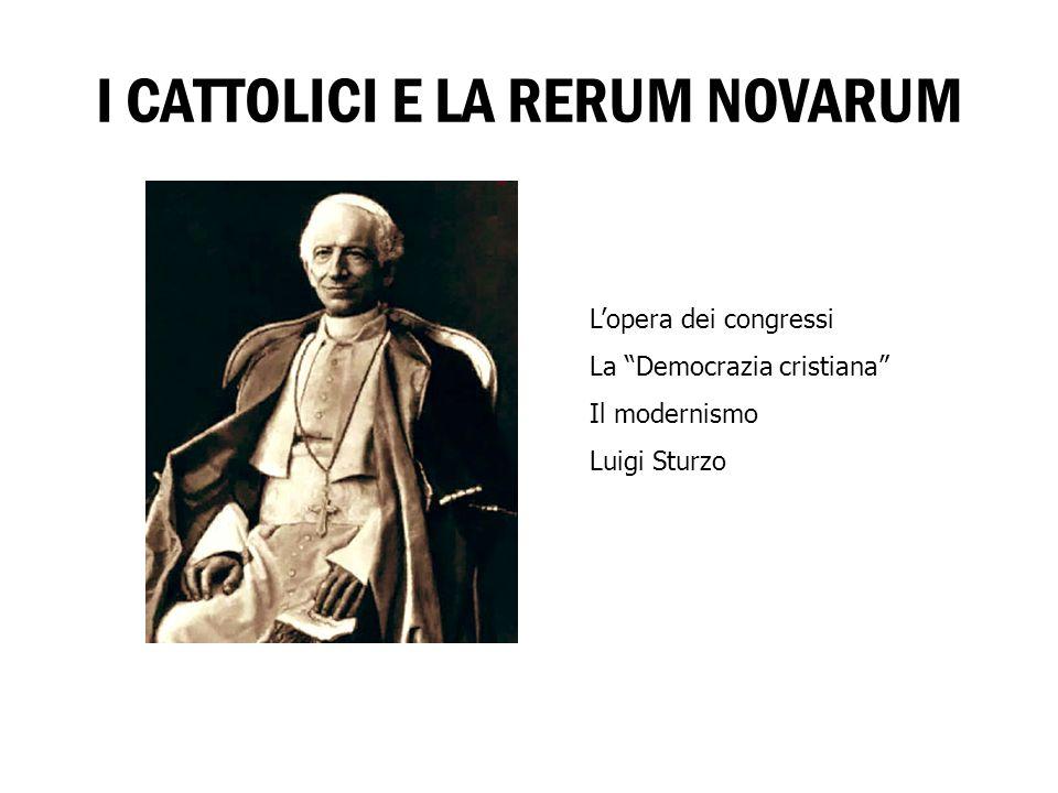 I CATTOLICI E LA RERUM NOVARUM