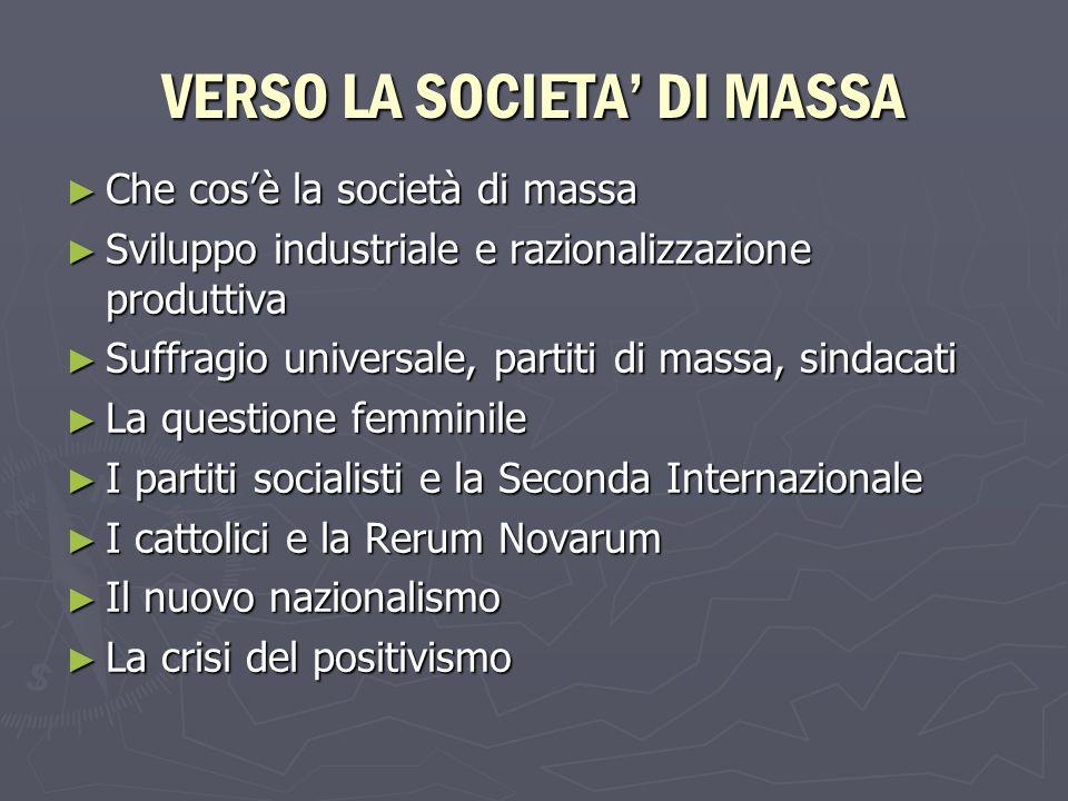 VERSO LA SOCIETA' DI MASSA