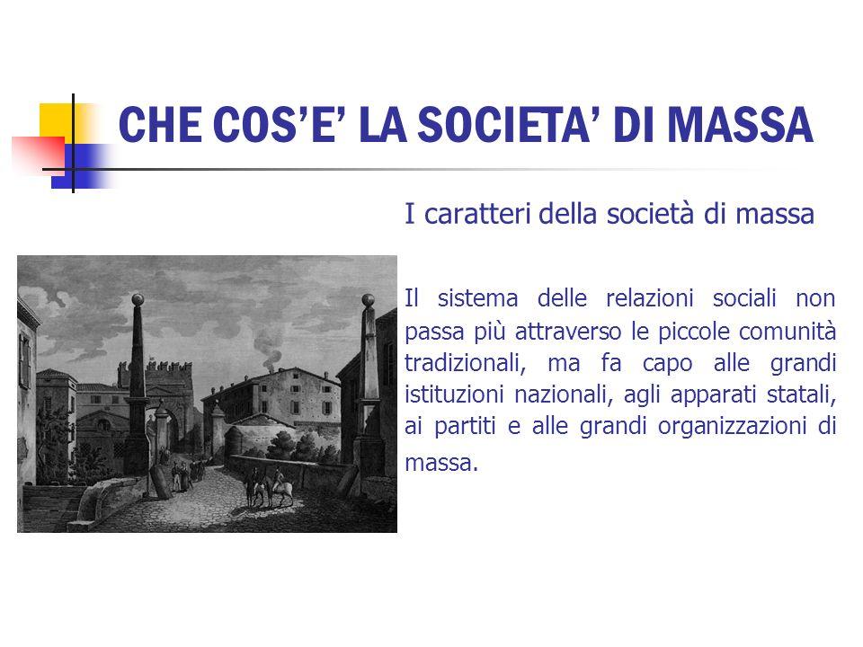 CHE COS'E' LA SOCIETA' DI MASSA