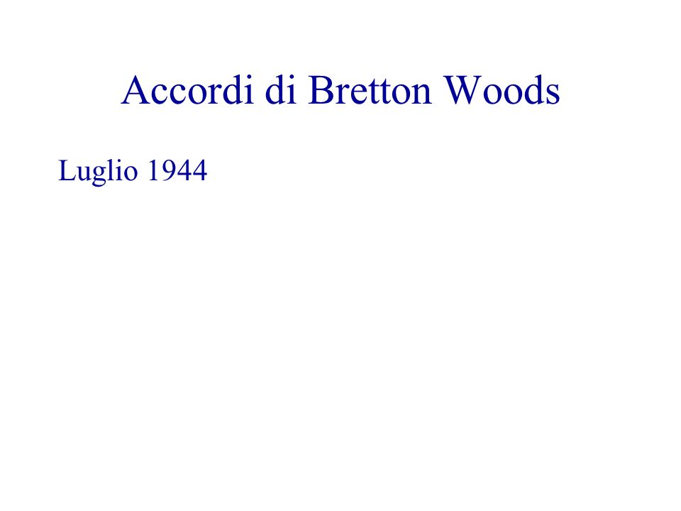 Accordi di Bretton Woods