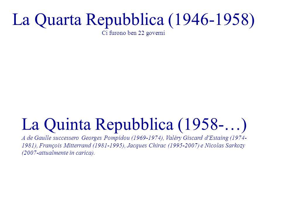 La Quarta Repubblica (1946-1958) Ci furono ben 22 governi