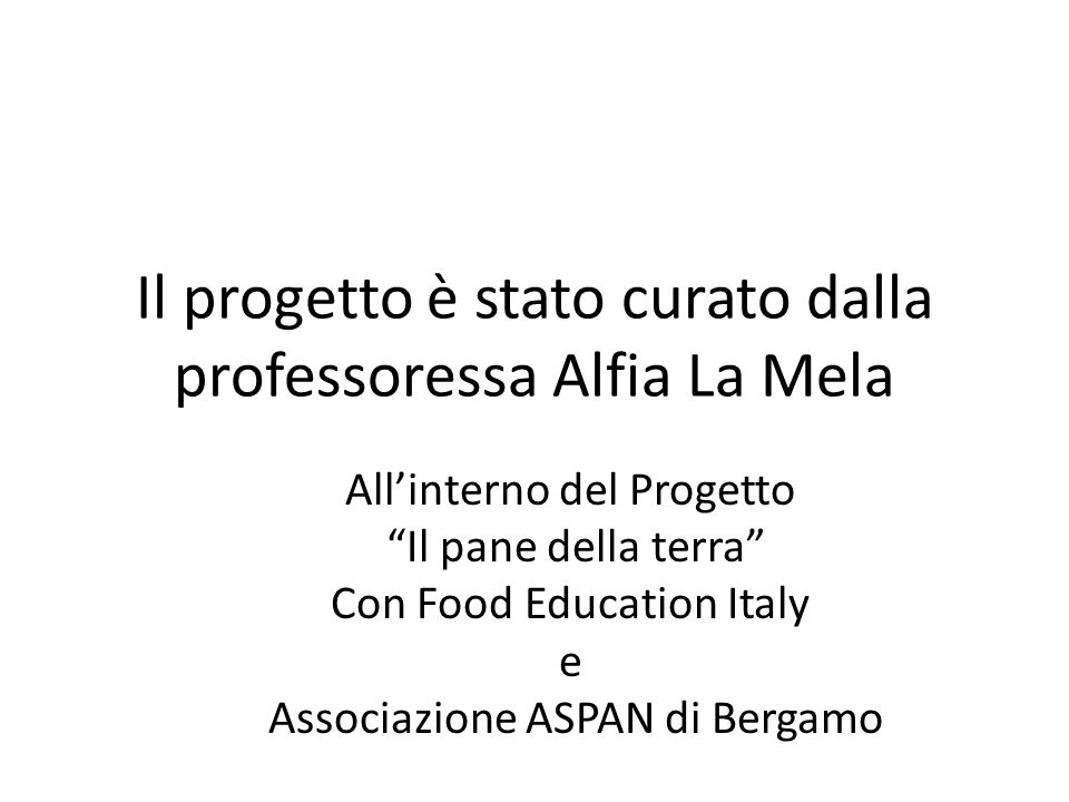 Il progetto è stato curato dalla professoressa Alfia La Mela