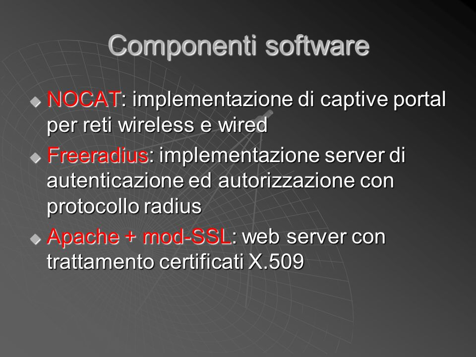 Componenti software NOCAT: implementazione di captive portal per reti wireless e wired.