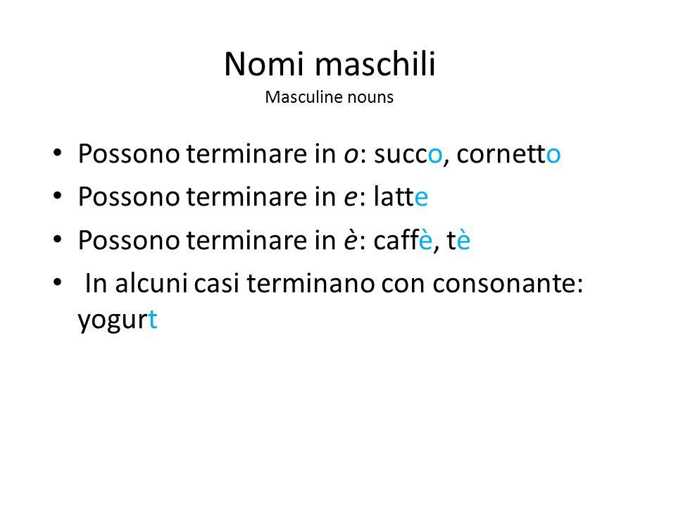 Nomi maschili Masculine nouns