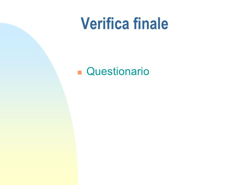 Verifica finale Questionario