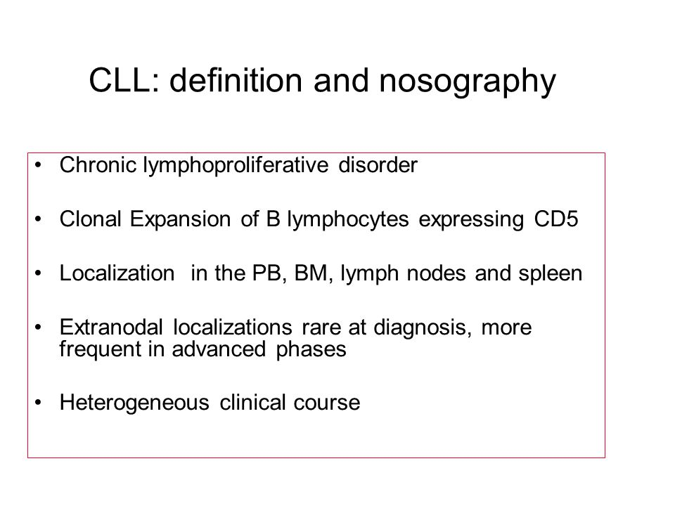 CLL: definition and nosography