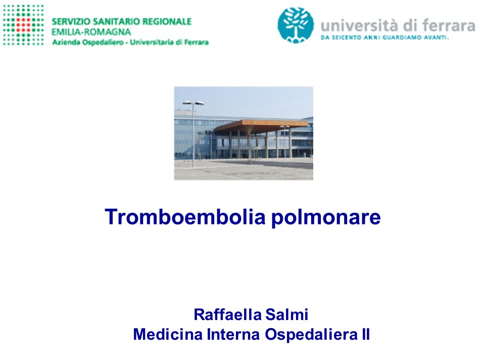 Tromboembolia polmonare Medicina Interna Ospedaliera II