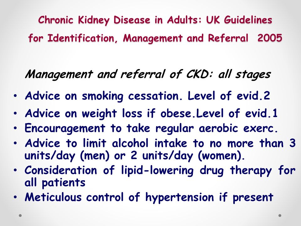 Management and referral of CKD: all stages