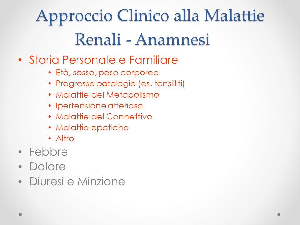 Approccio Clinico alla Malattie Renali - Anamnesi