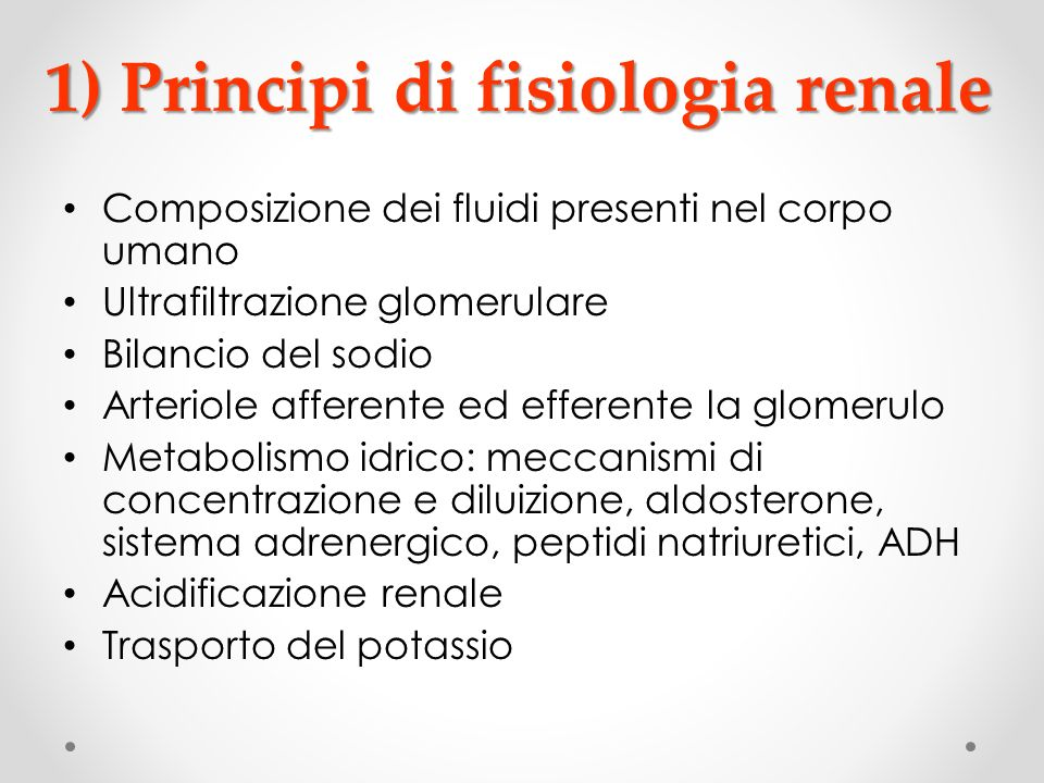 1) Principi di fisiologia renale