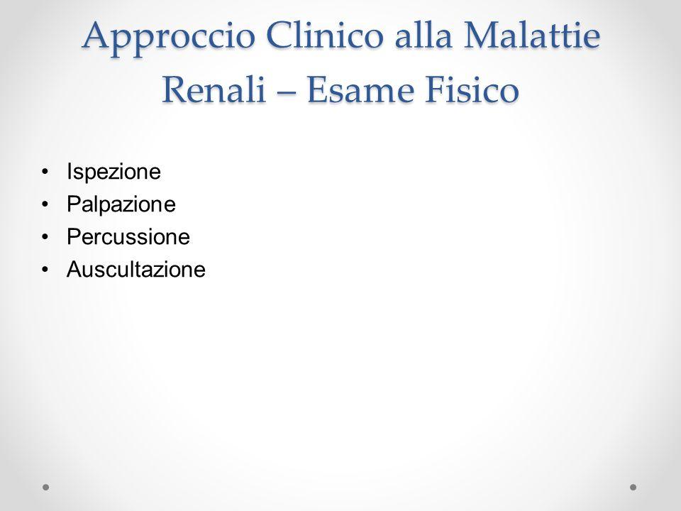 Approccio Clinico alla Malattie Renali – Esame Fisico