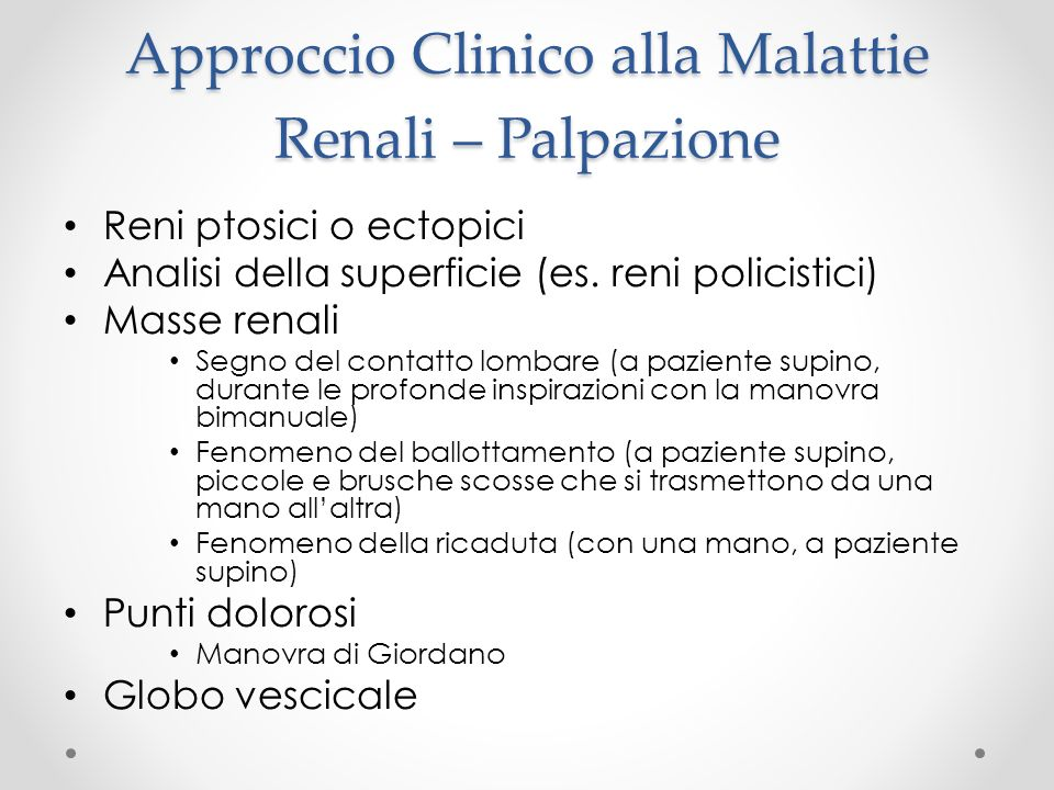 Approccio Clinico alla Malattie Renali – Palpazione