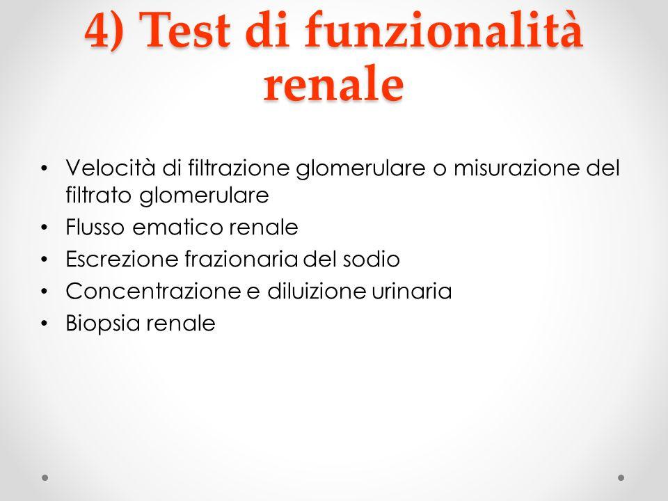 4) Test di funzionalità renale