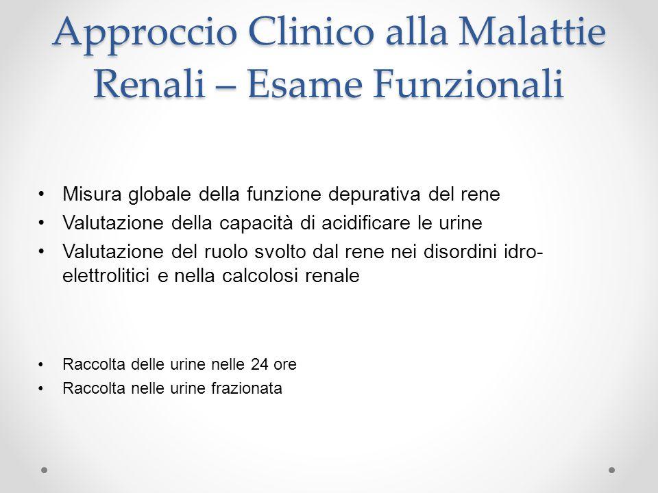 Approccio Clinico alla Malattie Renali – Esame Funzionali