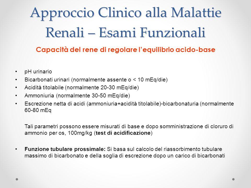Approccio Clinico alla Malattie Renali – Esami Funzionali