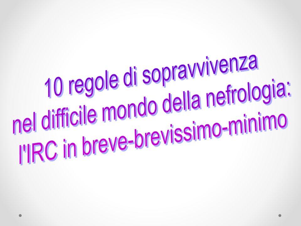 10 regole di sopravvivenza nel difficile mondo della nefrologia: