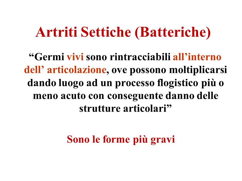 Artriti Settiche (Batteriche)
