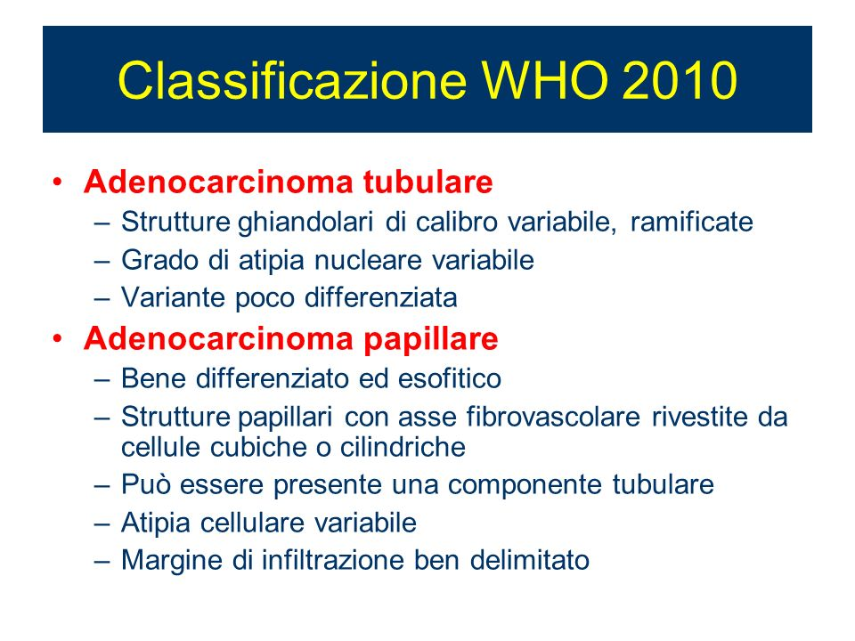 Classificazione WHO 2010 Adenocarcinoma tubulare