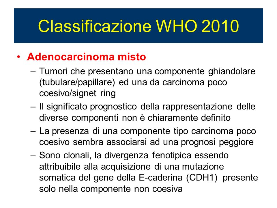 Classificazione WHO 2010 Adenocarcinoma misto