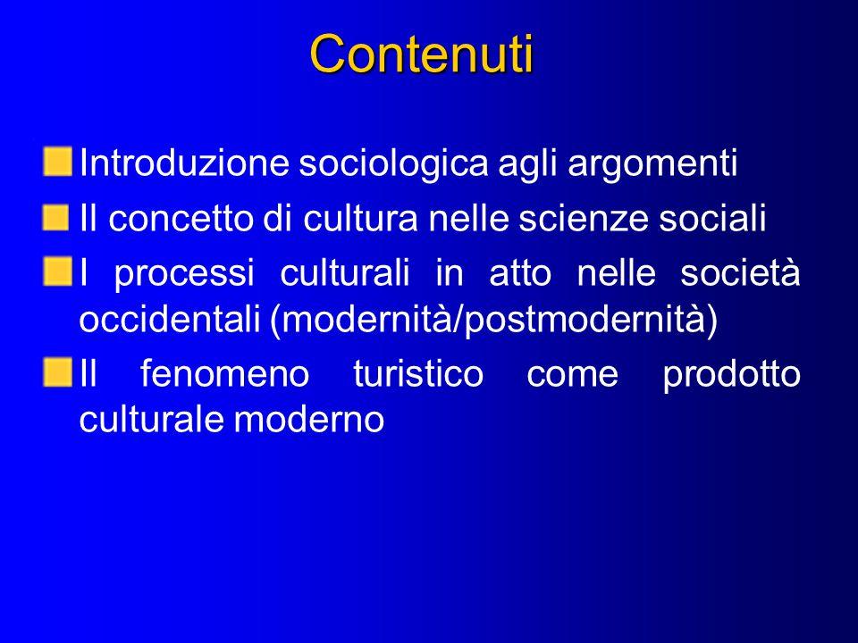 Contenuti Introduzione sociologica agli argomenti