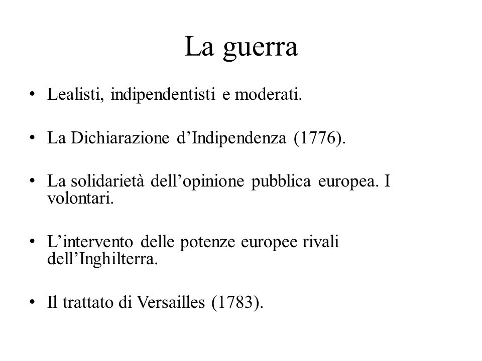 La guerra Lealisti, indipendentisti e moderati.