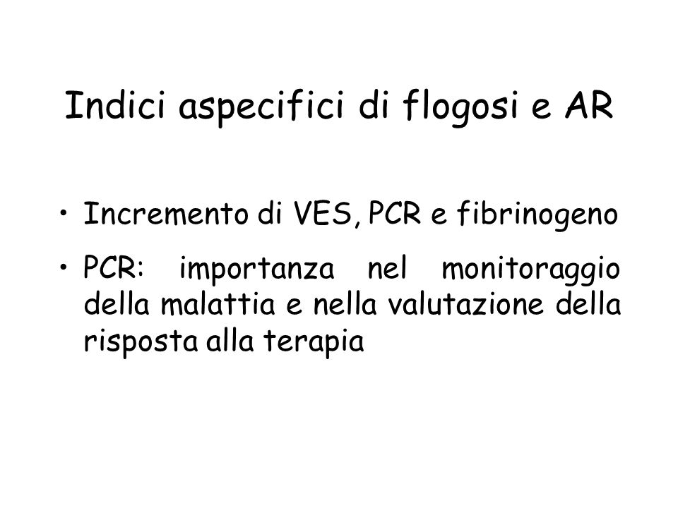 Indici aspecifici di flogosi e AR