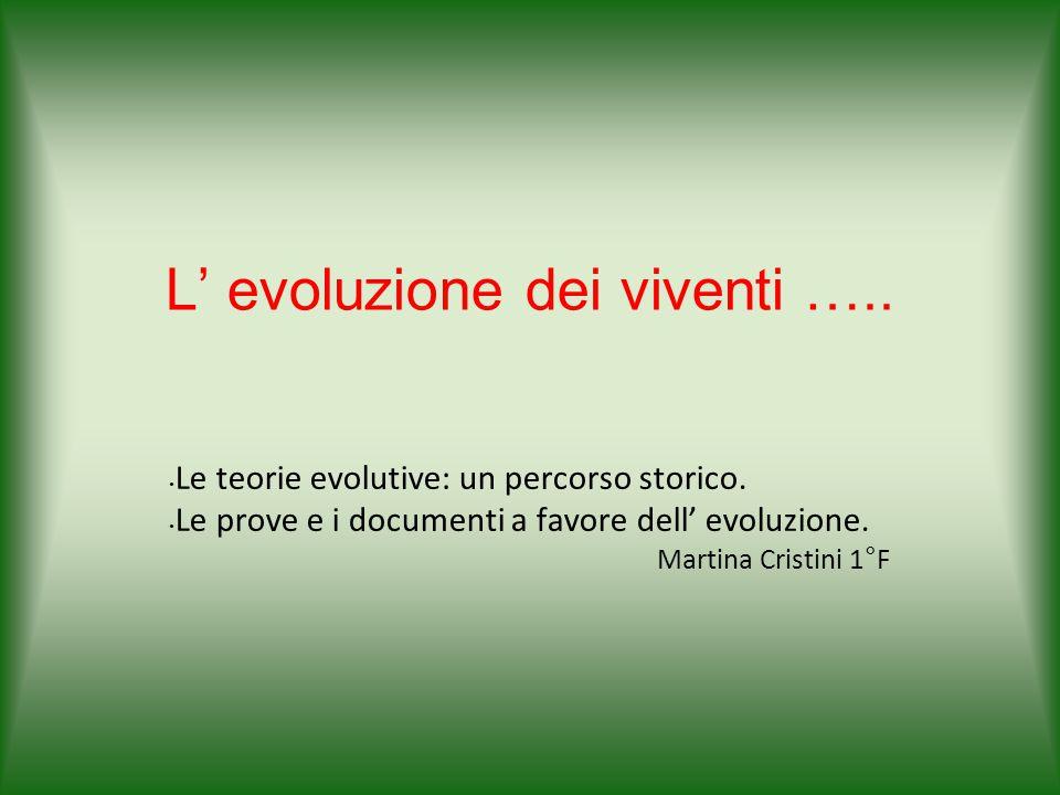 L' evoluzione dei viventi …..