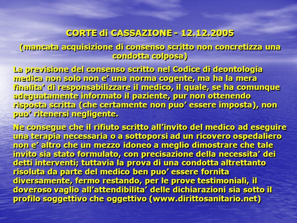 CORTE di CASSAZIONE - 12.12.2005 (mancata acquisizione di consenso scritto non concretizza una condotta colposa)