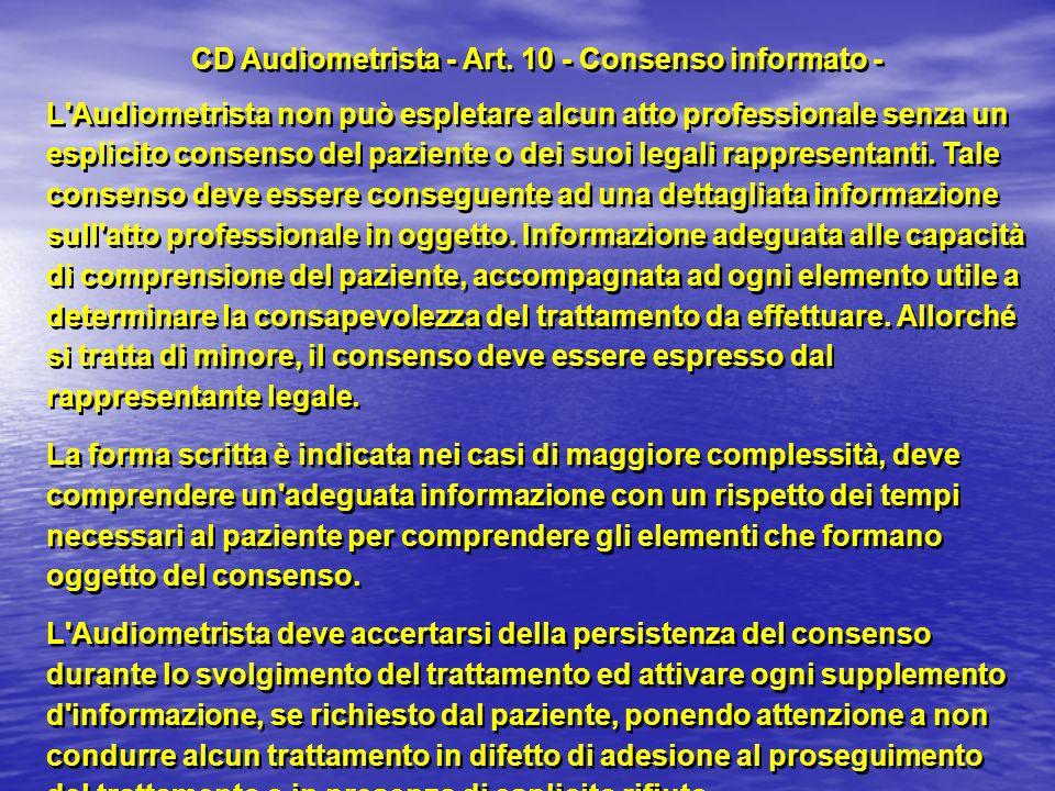 CD Audiometrista - Art. 10 - Consenso informato -