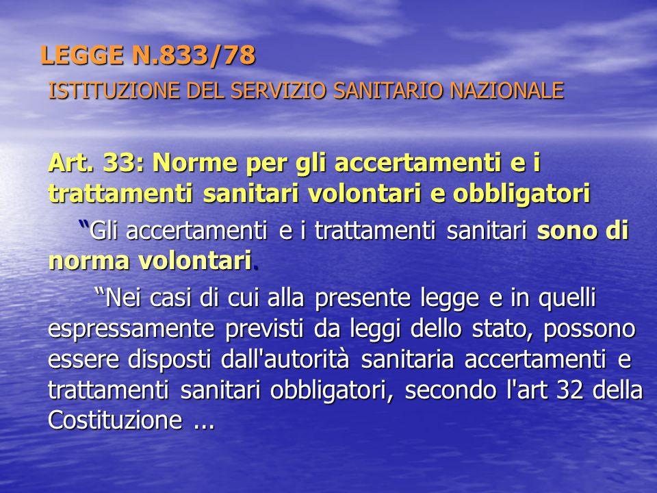 LEGGE N.833/78 ISTITUZIONE DEL SERVIZIO SANITARIO NAZIONALE