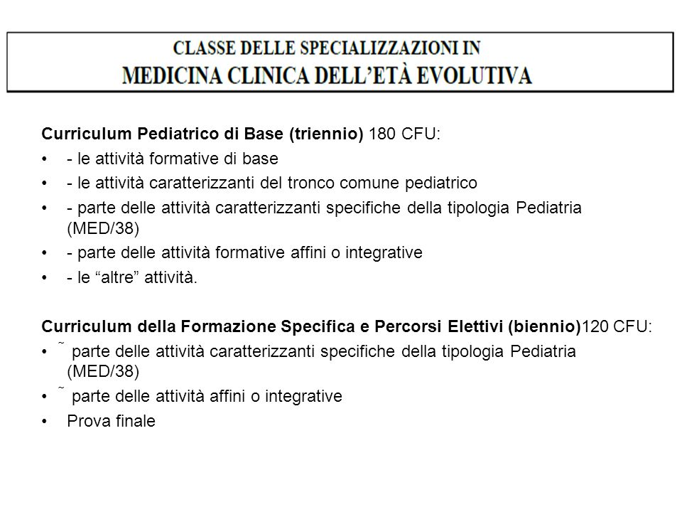 Curriculum Pediatrico di Base (triennio) 180 CFU: