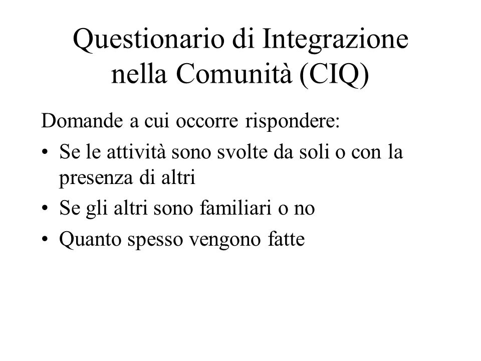 Questionario di Integrazione nella Comunità (CIQ)