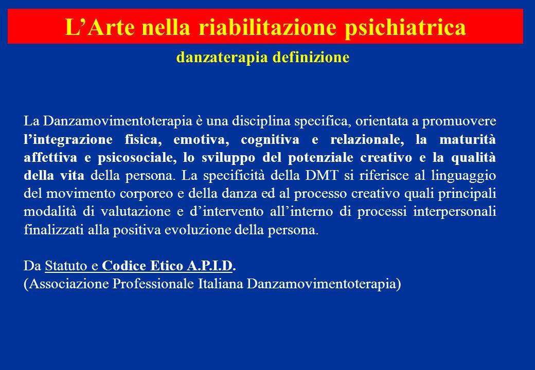 L'Arte nella riabilitazione psichiatrica danzaterapia definizione