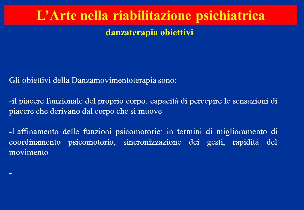 L'Arte nella riabilitazione psichiatrica danzaterapia obiettivi