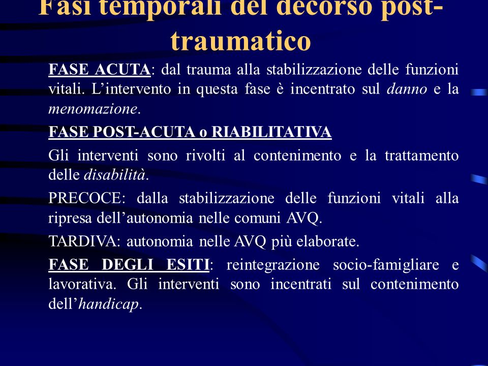 Fasi temporali del decorso post-traumatico