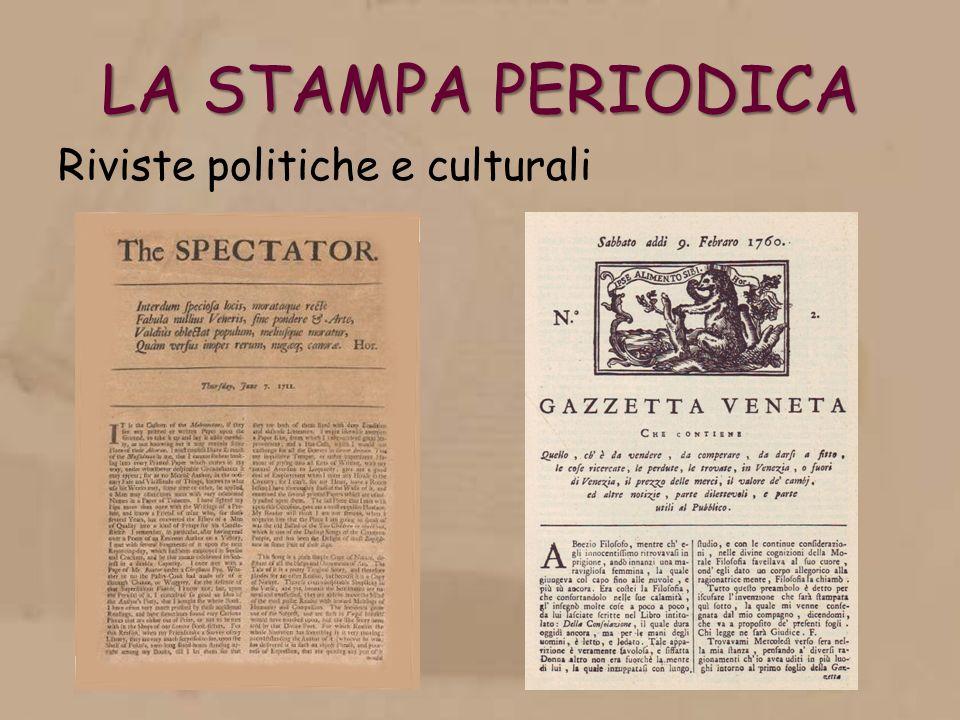 LA STAMPA PERIODICA Riviste politiche e culturali