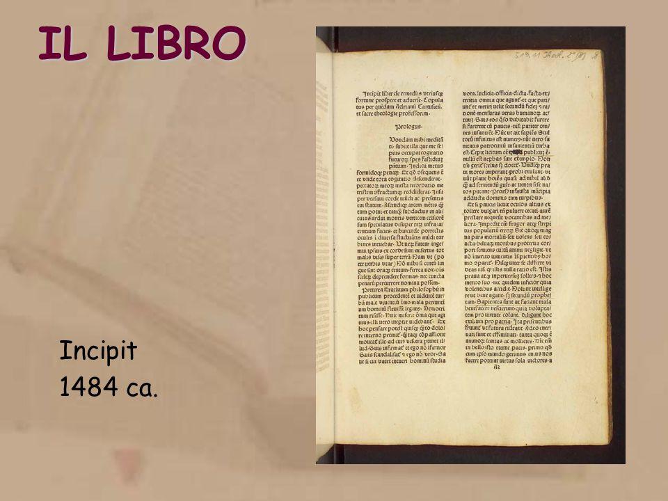 IL LIBRO Incipit 1484 ca.