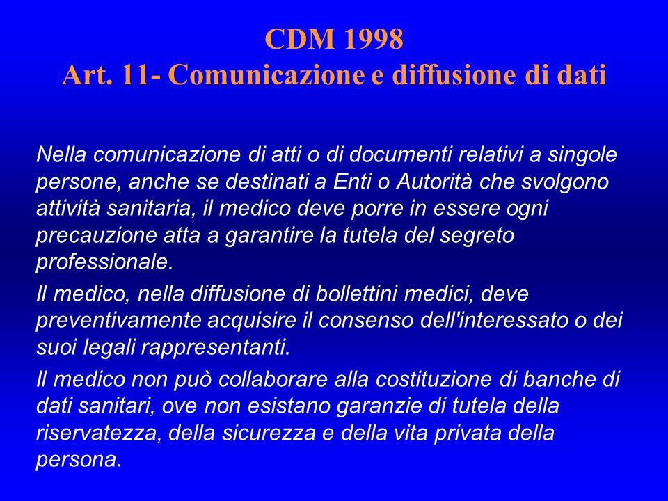 CDM 1998 Art. 11- Comunicazione e diffusione di dati