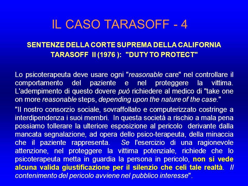 IL CASO TARASOFF - 4 SENTENZE DELLA CORTE SUPREMA DELLA CALIFORNIA