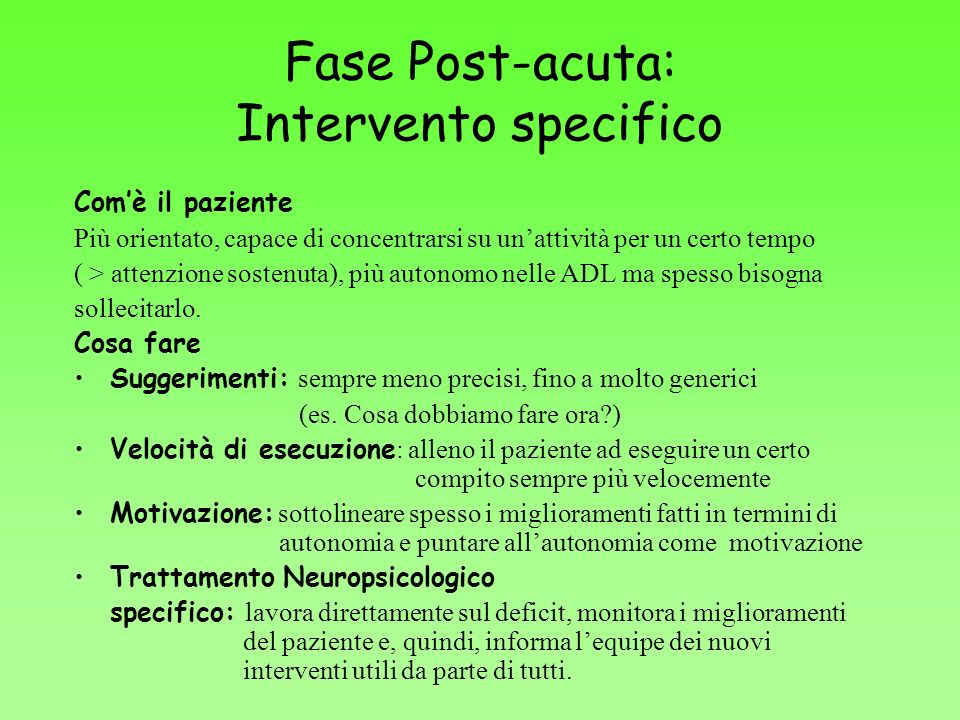 Fase Post-acuta: Intervento specifico