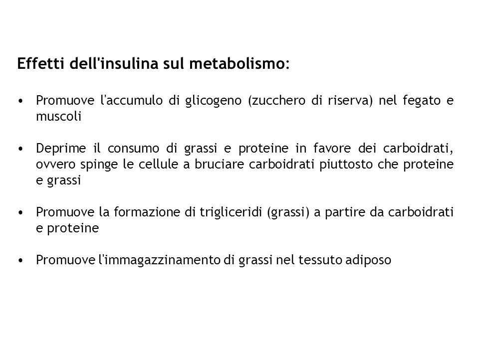 Effetti dell insulina sul metabolismo:
