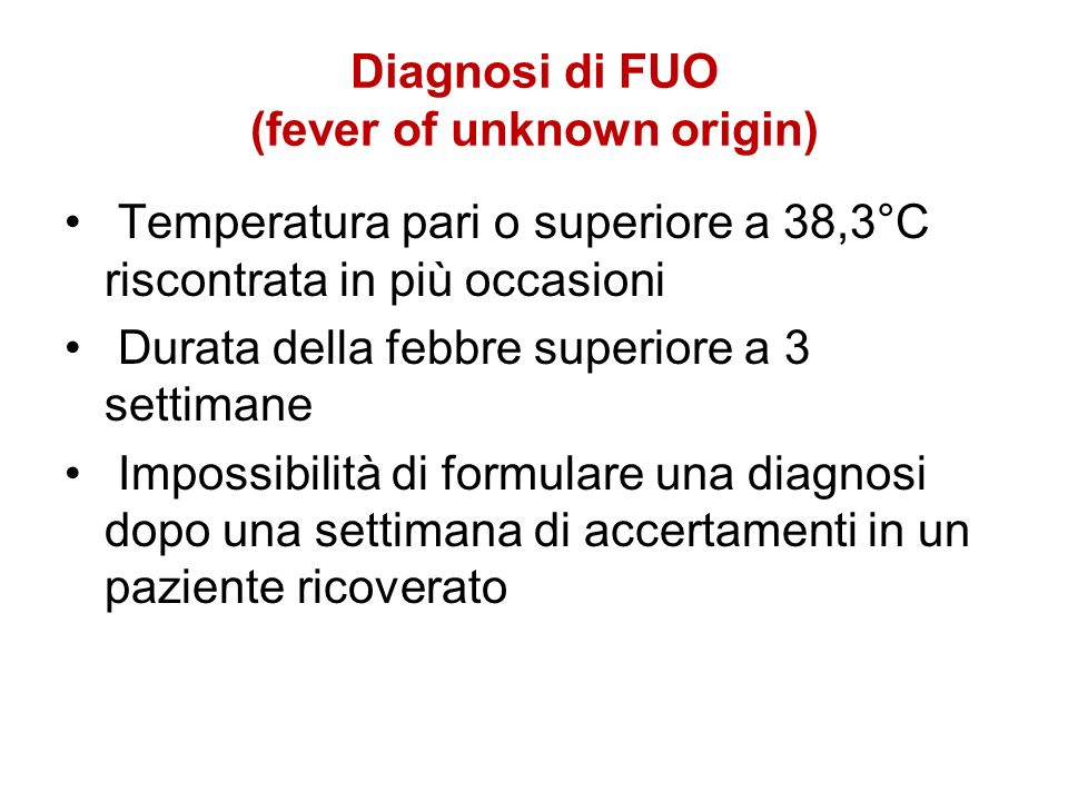 Diagnosi di FUO (fever of unknown origin)