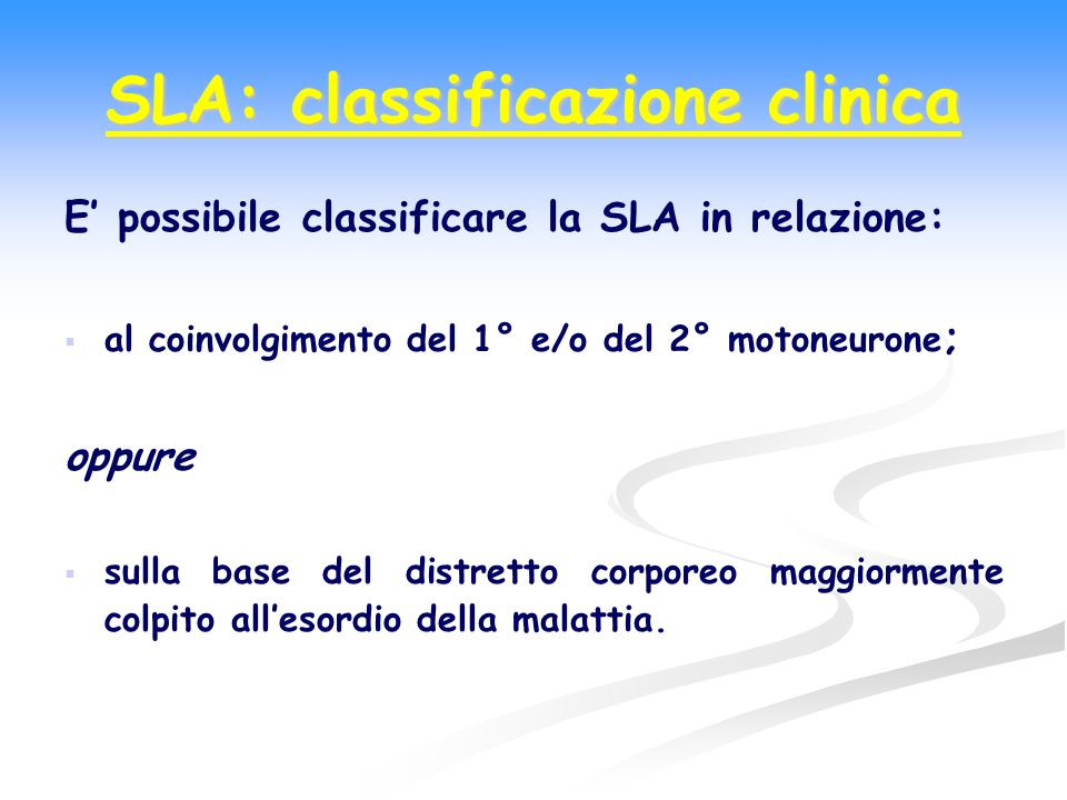 SLA: classificazione clinica