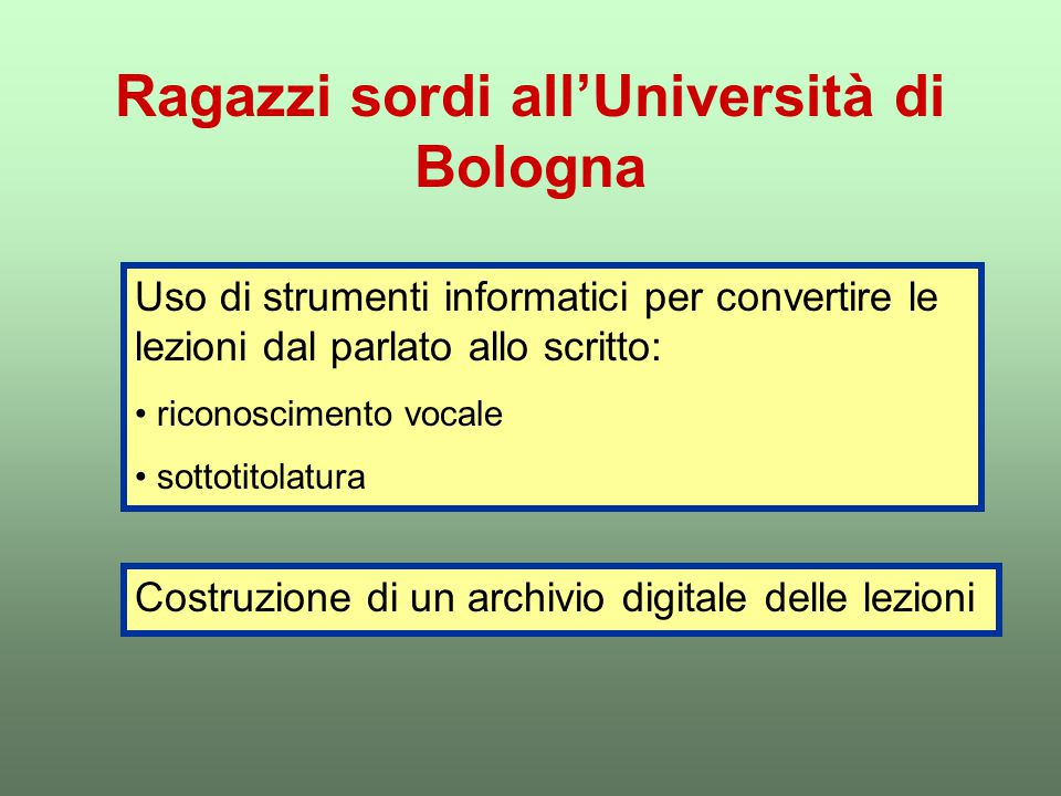 Ragazzi sordi all'Università di Bologna