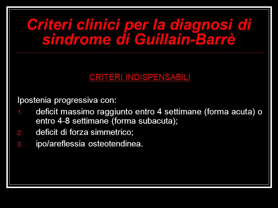 Criteri clinici per la diagnosi di sindrome di Guillain-Barrè