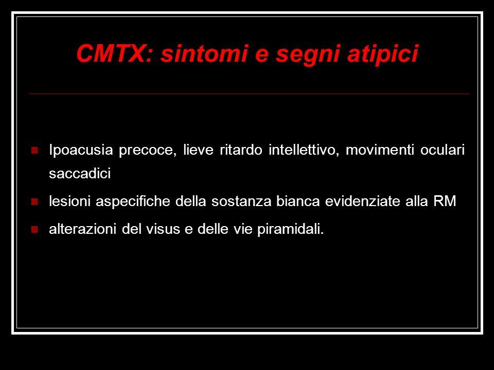 CMTX: sintomi e segni atipici