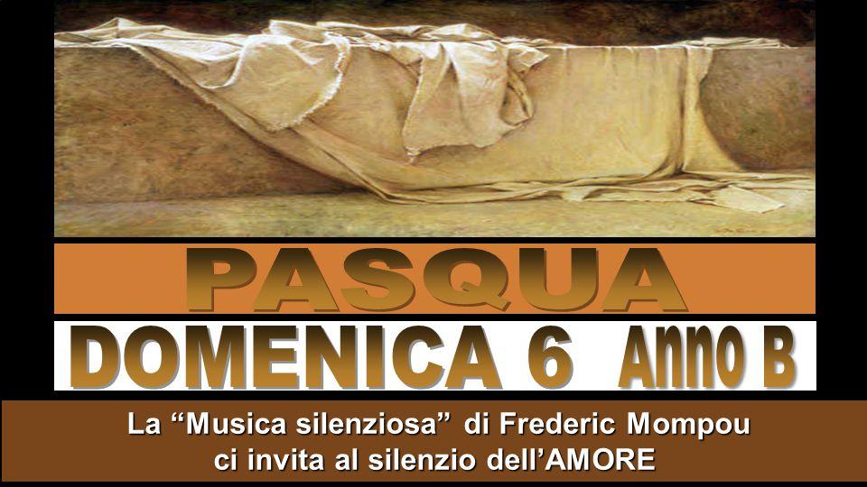 PASQUA DOMENICA 6. Anno B.