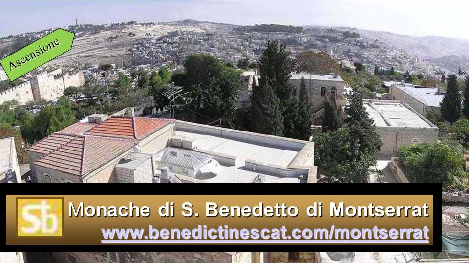 Ascensione Monache di S. Benedetto di Montserrat www.benedictinescat.com/montserrat